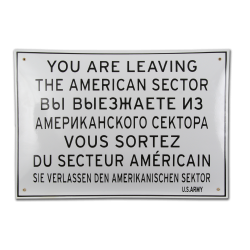 "Tabliczka ""You are leaving the american sector"""